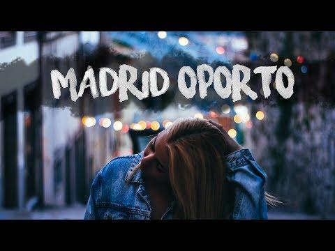 Viajando a Madrid & Oporto.