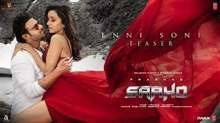 Enni Soni (Teaser) | Saaho | Prabhas, Shraddha Kapoor | Guru Randhawa, Tulsi Kumar| Releasing 2 Aug