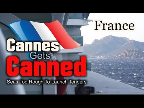 Heavy Seas Prevents Cruise Ship From Launching Tenders To Cannes & Monaco Ashore
