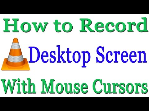 How to Record Desktop Screen with Mouse Cursor Using VLC Media Player (without Crash Problem)