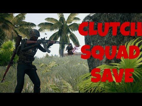 PUBG Clutch Squad Save FTW