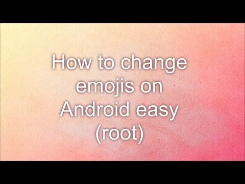 How to change emojis on Android easy (root)