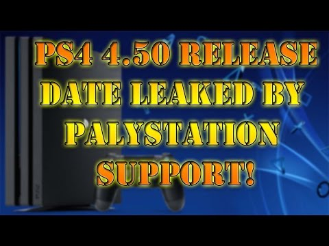 PS4 4.50 release date Leaked by PlayStation Support!