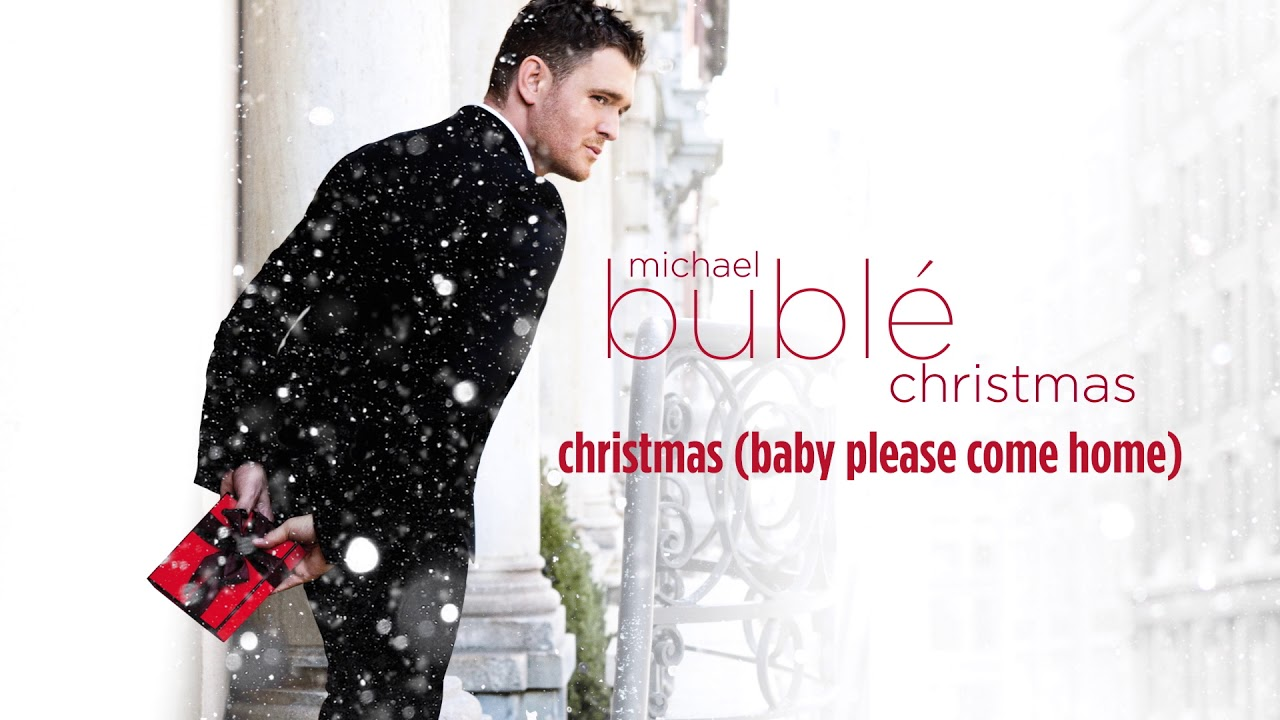 Michael Bublé - Christmas (Baby Please Come Home)