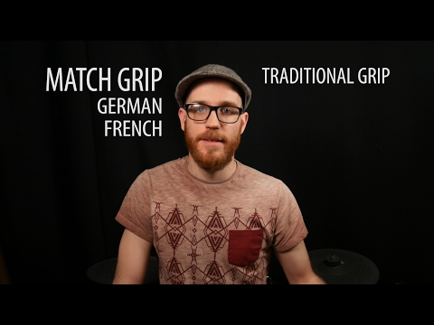 How To Hold Drum Sticks Match Grip (French / German) & Traditional