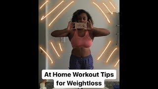 Easy At Home Workout + Weightloss Tips
