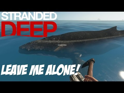 Stranded Deep - This Whale Won't Leave my Island