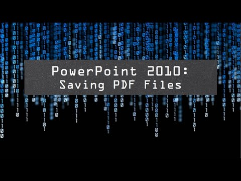 PowerPoint 2010: Creating PDF Files