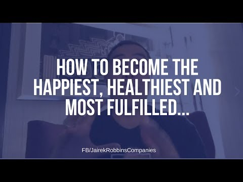 FB Repost:  How to become the happiest, healthiest and most fulfilled...