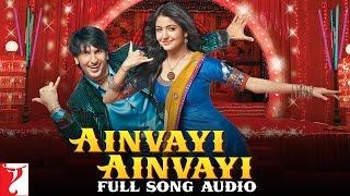 Ainvayi Ainvayi - Full Song Audio | Band Baaja Baaraat | Salim Merchant | Sunidhi Chauhan