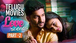 Telugu Movies Best Love Scenes Part 2 | Back to Back Love Scenes Vol - 1