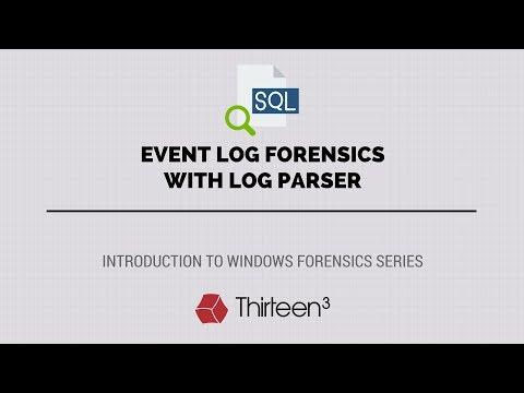 Event Log Forensics with Log Parser