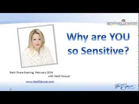 Why you are so Sensitive & How to Develop Your Intuitive Skills