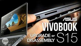 ASUS VIVOBOOK S15 S510UQ | Disassembly Upgrade Tutorial