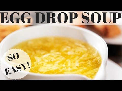 Egg Drop Soup | Easy and Delicious!