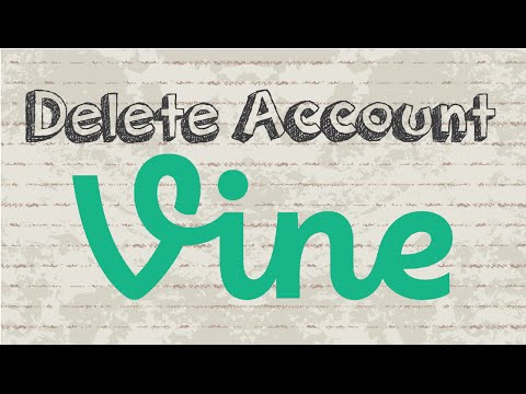 How to delete Vine account | Mobile App (Android & Iphone)