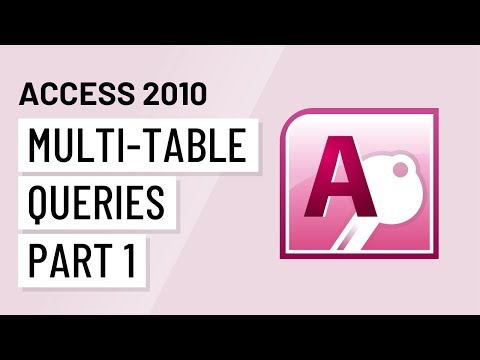 Access 2010: Multi-Table Queries, Part 1