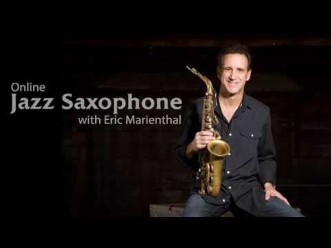 Jazz Saxophone Lessons with Eric Marienthal - Now Available