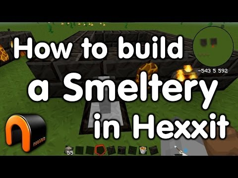 Minecraft - How to build the Smeltery in Hexxit
