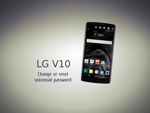 How To LG V10 Change or reset voicemail password