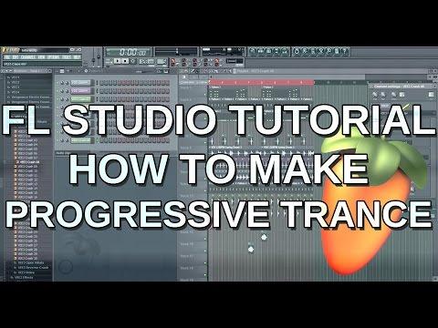 Making Progressive Trance - FL Studio Tutorial