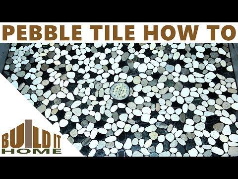 Pebble Tile Shower Floor - Some Tips And Tricks I Learned
