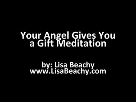 Guardian Angel - Ask your Angel for a Gift Meditation Video