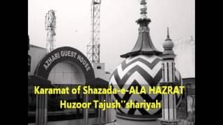 karamat of peer o murshid huzoor azhari miyan by mufti shahbaaz anwar