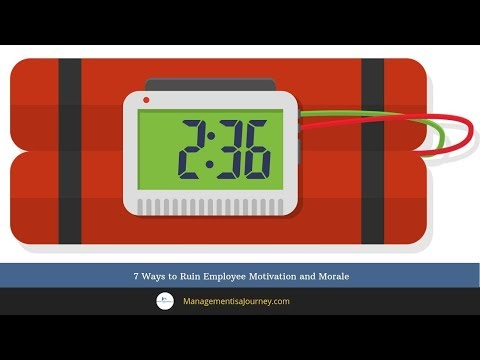 7 Ways to Ruin Employee Motivation and Morale