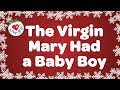 The Virgin Mary Had a Baby Boy with Lyrics   Christmas Carol & Song   Love to Sing