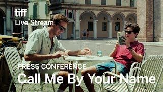 CALL ME BY YOUR NAME Press Conference | Festival 2017