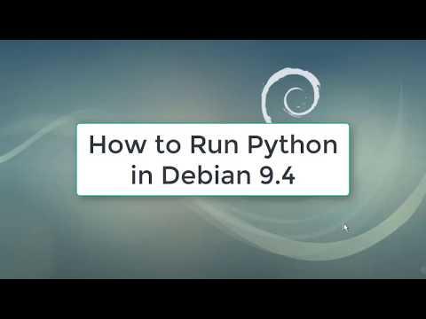 How to Run Python in Debian 9.4 | Python in Debian 9