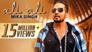 Ali Ali ( Full Song )  - Mika Singh - Music & Sound - Balaji Rao - Latest Hindi Songs 2017