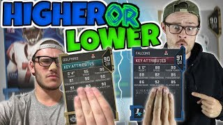 GUESS WHOS BACK!! FUNNIEST HIGHER OR LOWER EVER!! Madden 19 MUT Draft