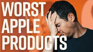 5 WORST Apple Products You