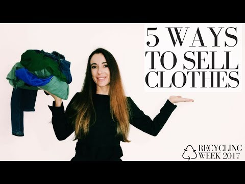 HOW TO MAKE MONEY SELLING YOUR CLOTHES: 5 WAYS