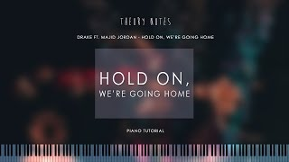 How to Play Drake ft. Majid Jordan - Hold On, We