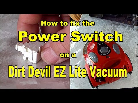 🤠   How to Remove and Repair or Replace the power switch button on a Dirt Devil EZ Lite Vacuum