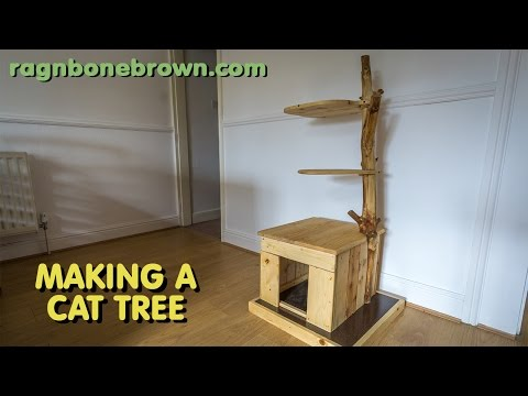 Making A Cat Tree (part 1 of 2)