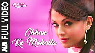 Chhan Ke Mohalla [Full Song] - Action Replayy