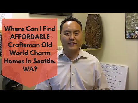 Where Can I Find Affordable Craftsman Old World Charm Homes in Seattle, WA?