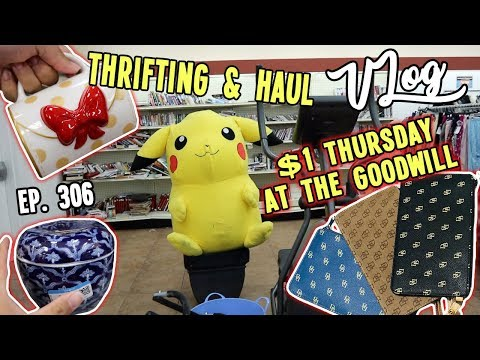 DOLLAR THURSDAY AT THE GOODWILL   THRIFTING & HAUL   VLOG EP. 306