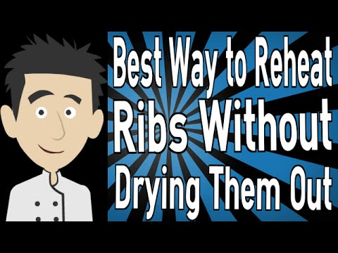 Best Way to Reheat Ribs Without Drying Them Out