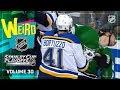 Weird NHL Vol 30 Blast Off Into The Second Round