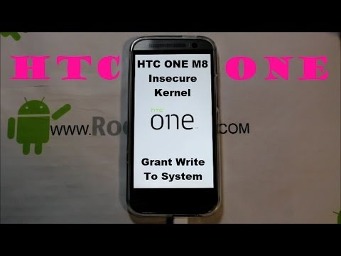 HTC One M8 Insecure kernel for full write to system permission