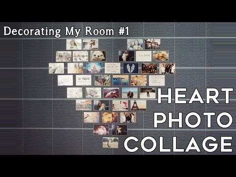 Heart Photo Collage - Decorating My Room #1