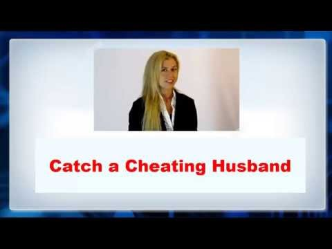 Catch a cheating Husband -► When He is having an Affair!