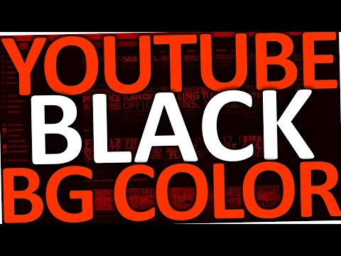 How to change your YouTube Background Color to Black on Chrome (2017)