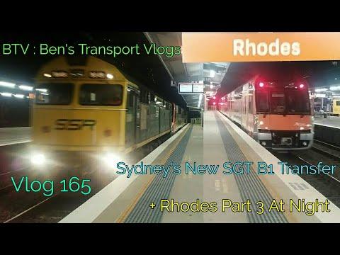 BTV : Ben's Transport Vlogs ] Vlog 165 | Sydney's New SGT B1 Transfer + Rhodes Part 3 At Night