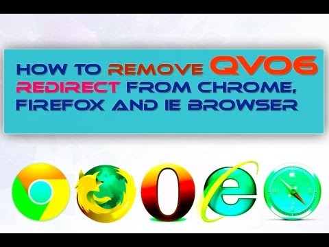 How to Remove Qvo6 Redirect From Chrome, Firefox and IE Browser